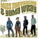 Miss Shevaughn and Yuma Wray - Lean In To The Wind