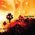 Ryan Adams - Ashes and Fire