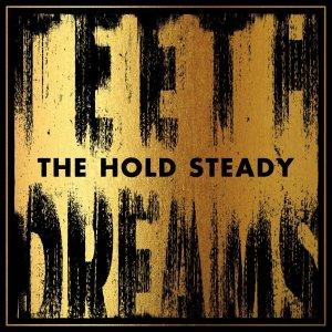 Teeth Dreams - The Hold Steady