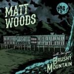 Matt Woods - With Love From Brushy Mountain