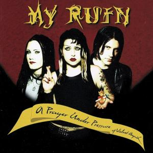 My Ruin - A Prayer