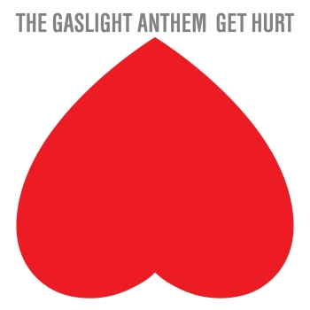 Gaslight Anthem Get Hurt Cover