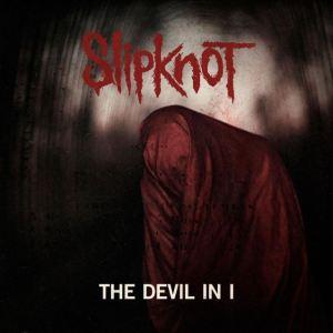 Slipknot - The Devil In I single cover