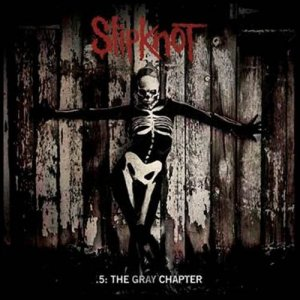 Slipknot 5 The Gray Chapter