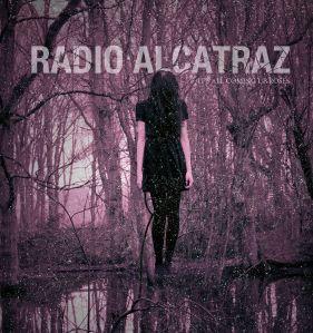 Radio Alcatraz Roses Album Cover
