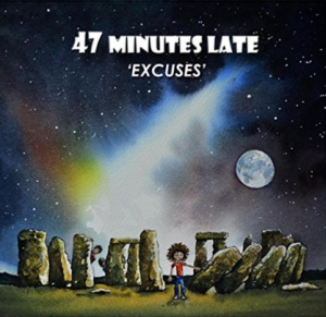 47 Minutes Late - Excuses - cover