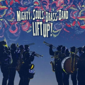 Mighty Souls Brass Band - Lift Up Cover