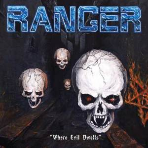 Ranger - Where Evil Dwells cover
