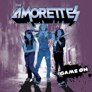 The Amorettes - GAME ON - album cover