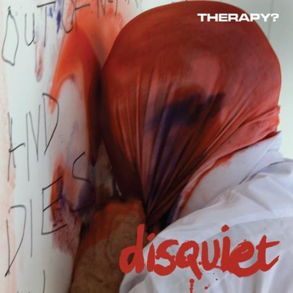 Therapy - Disquiet - Album Cover