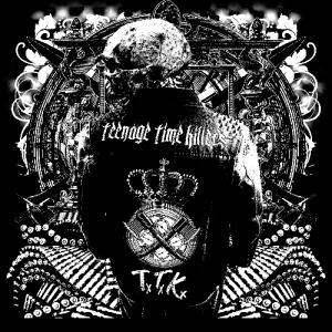Teenage Time Killers album cover
