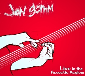Jon Gomm Live In The Acoustic Asylum cover
