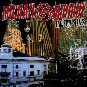 Michael Monroe - Blackout States cover