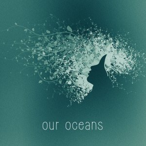 Our Oceans cover art