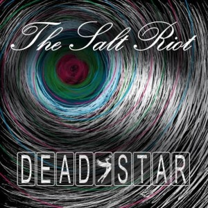 The Salt Riot - Dead Star cover
