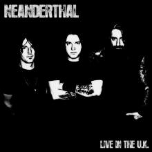 Neanderthal Live In The UK EP cover