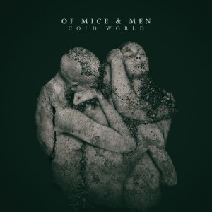 Of Mice and Men Cold World cover
