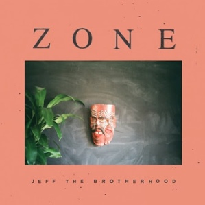 JEFF The Brotherhood Zone album cover