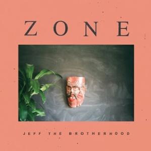 JEFF The Brotherhood Zone album cover