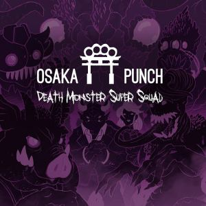 osaka-punch-death-monster-super-squad-cover