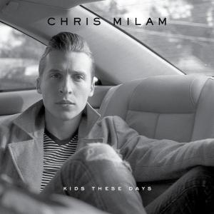 chris-milam-kids-these-days-album-cover-web
